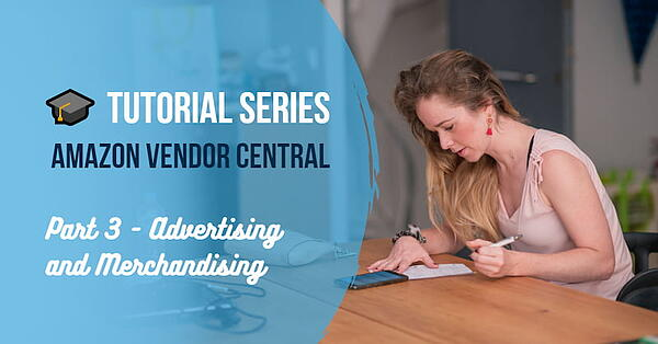 Amazon Vendor Central Tutorial