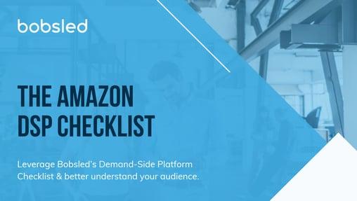 The Amazon DSP Checklist
