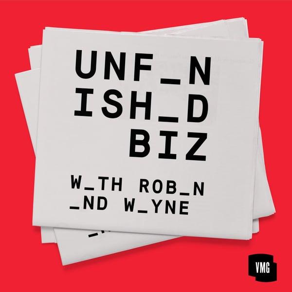unfinished biz